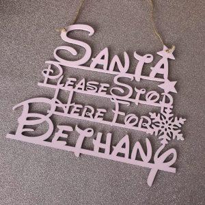 Fairytale Santa Stop Here Sign
