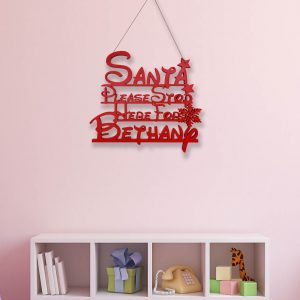 Fairytale Santa Stop Here Sign