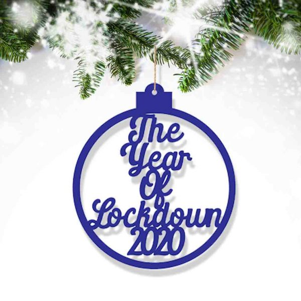 Year Of Lockdown 2020 Christmas Bauble